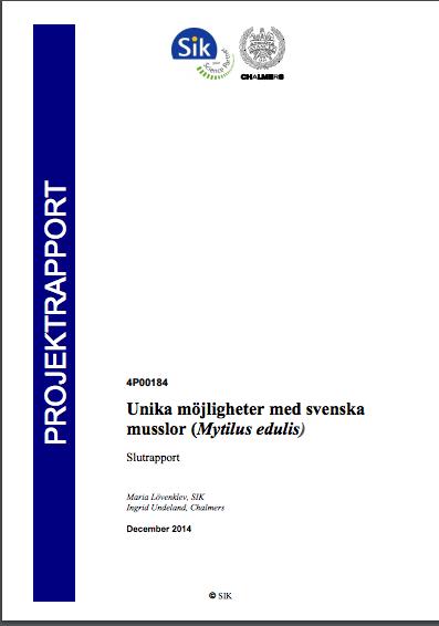 Projektrapport 2014 – Unika möjligheter med svenska musslor